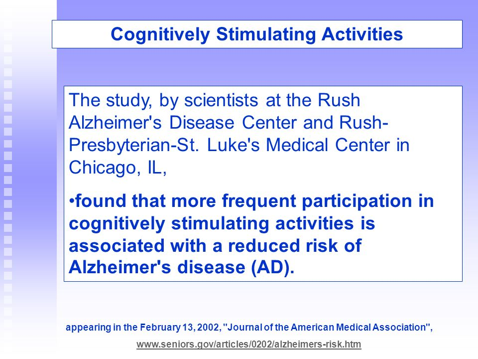 The study, by scientists at the Rush Alzheimer's Disease Center and Rush- Presbyterian-St. Luke's Medical Center in Chicago, IL, found that more frequ