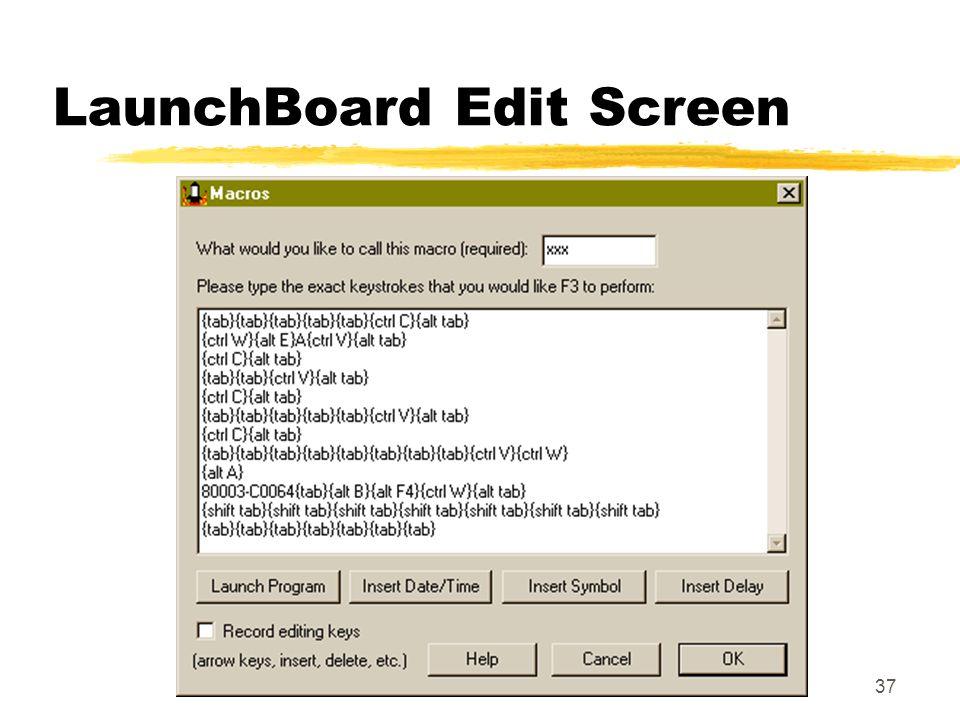 37 LaunchBoard Edit Screen
