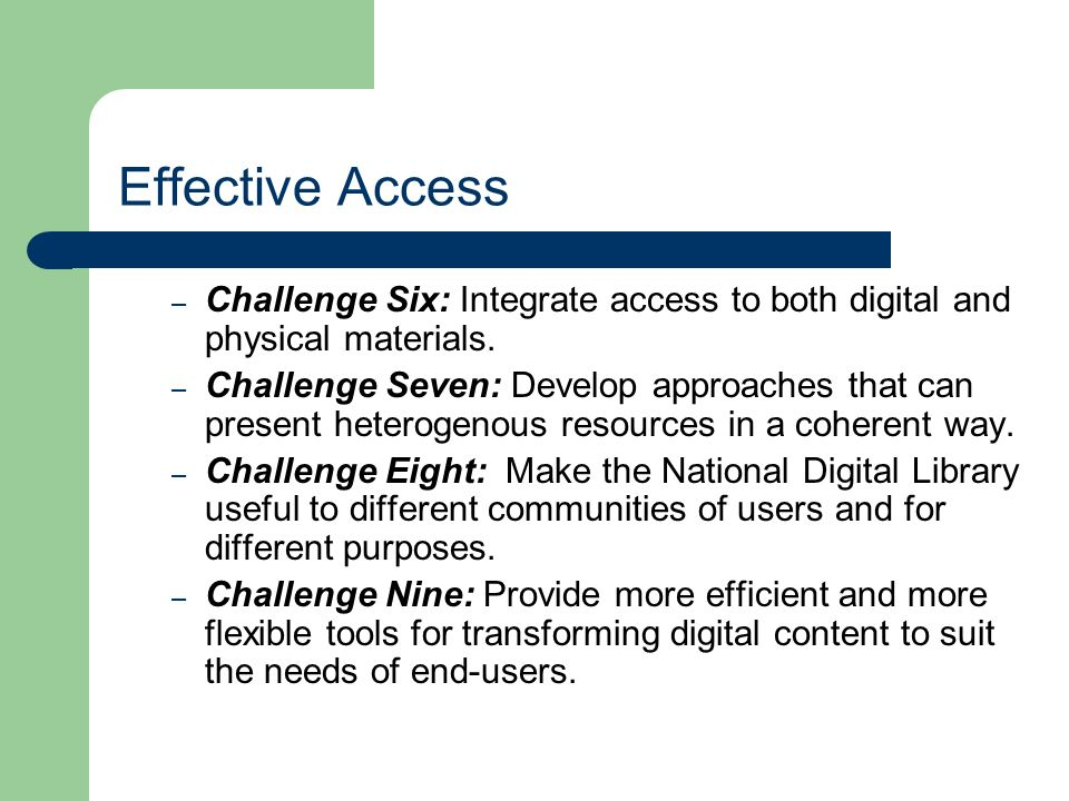 Effective Access – Challenge Six: Integrate access to both digital and physical materials.
