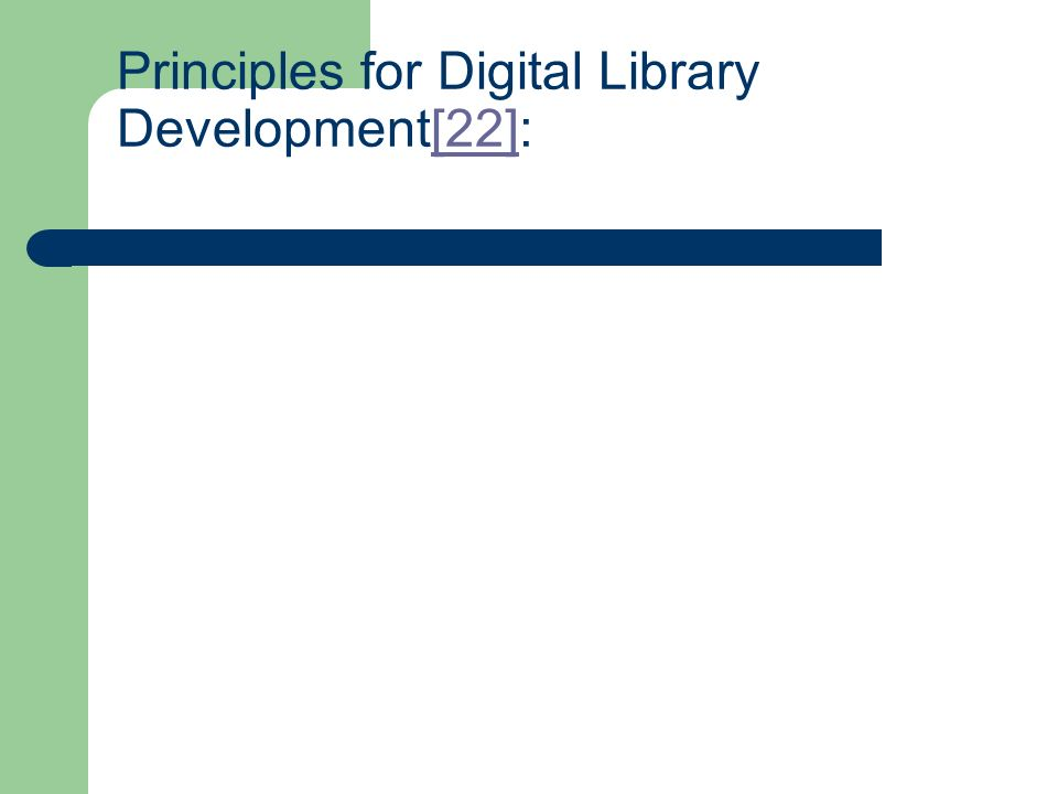 Principles for Digital Library Development[22]:[22]