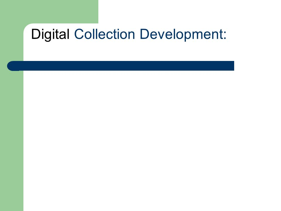 Digital Collection Development: