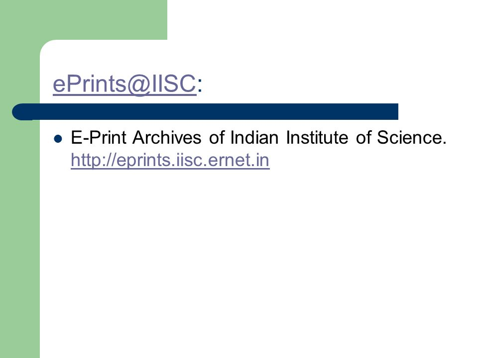 ePrints@IISCePrints@IISC: E-Print Archives of Indian Institute of Science.