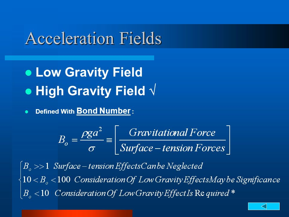 Acceleration Fields Low Gravity Field High Gravity Field Defined With Bond Number :