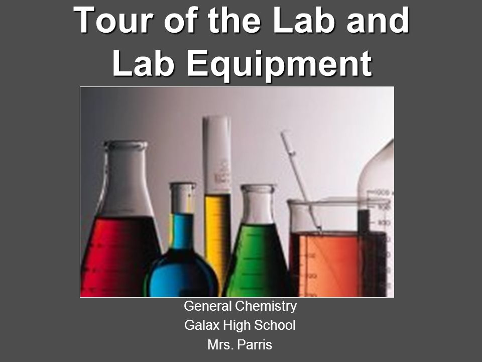 Lab Equipment Your lab equipment should: 1.1.Be clean before using it.