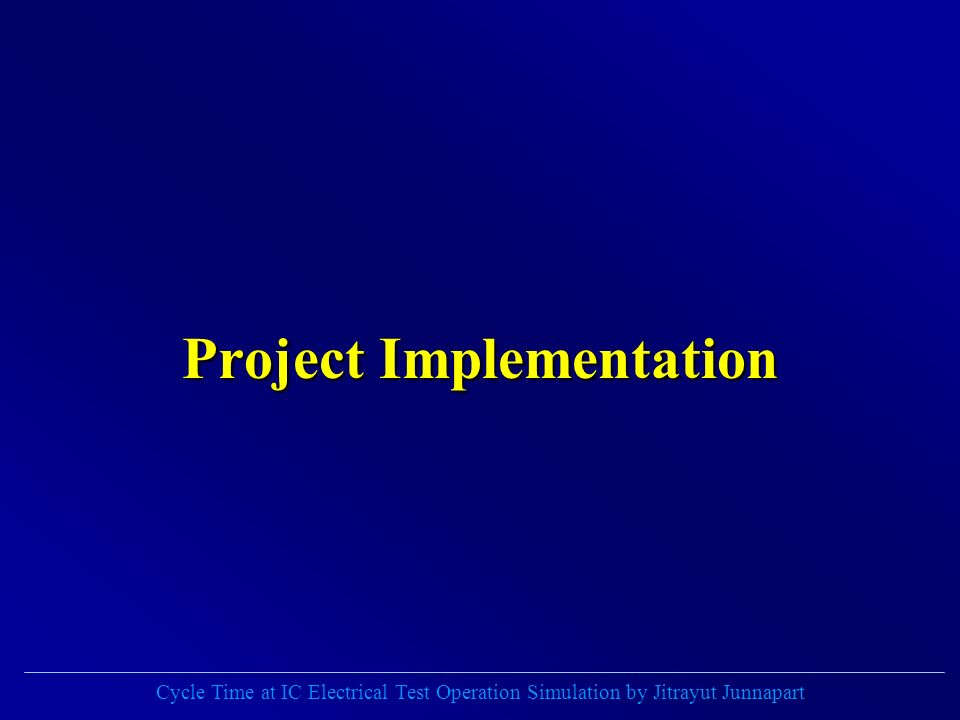 Cycle Time at IC Electrical Test Operation Simulation by Jitrayut Junnapart Project Implementation
