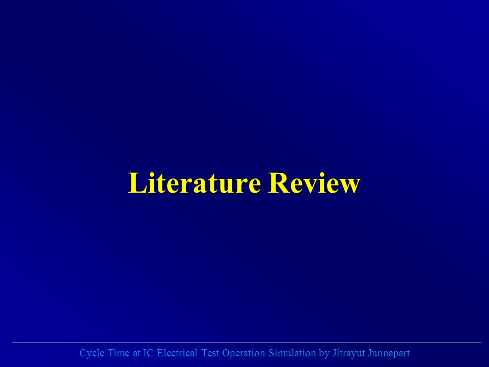 Cycle Time at IC Electrical Test Operation Simulation by Jitrayut Junnapart Literature Review