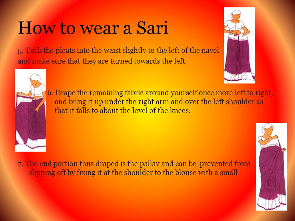 How to wear a Sari 5.