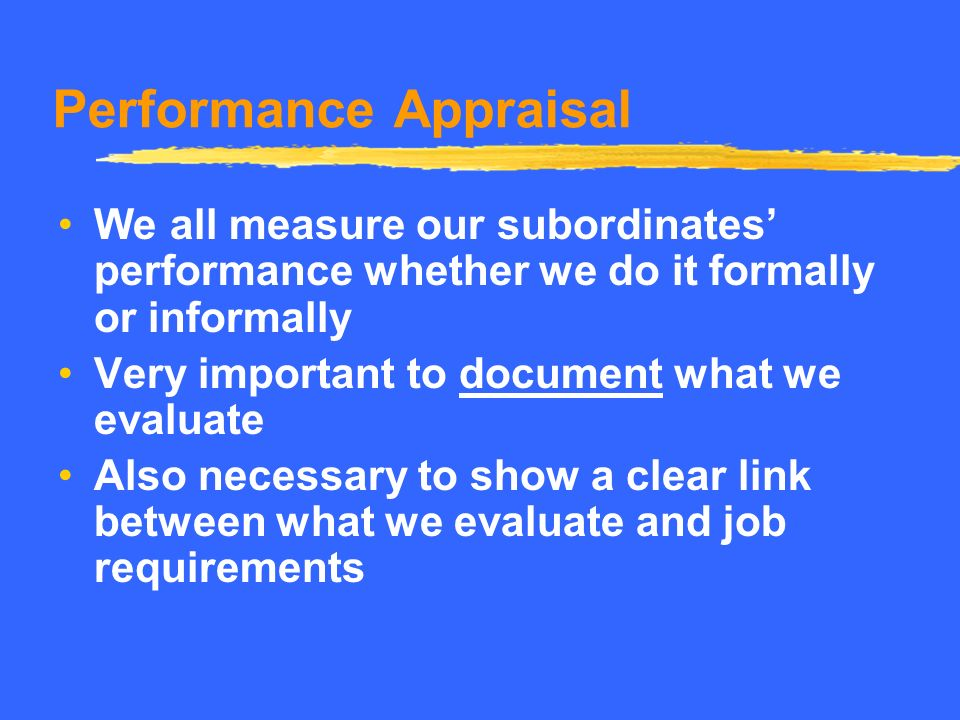 Performance Appraisal continues to be one of the most criticized HR functions in organizations