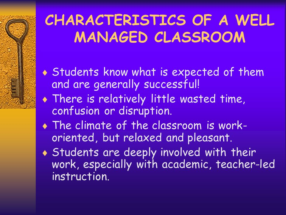 HINTS TO MANAGE A CLASSROOM SUCCESSFULLY! 1. Clearly must define procedures and routines 2. Effective teachers TEACH procedures and routines (rehearse