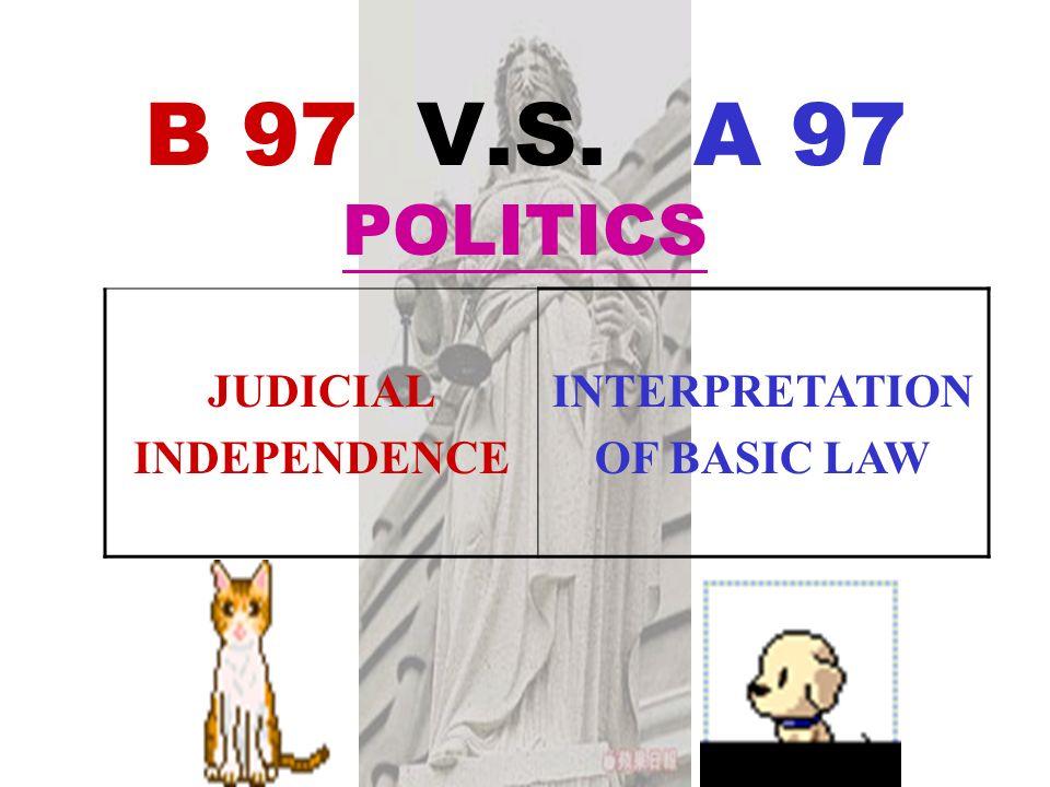B 97 V.S. A 97 POLITICS