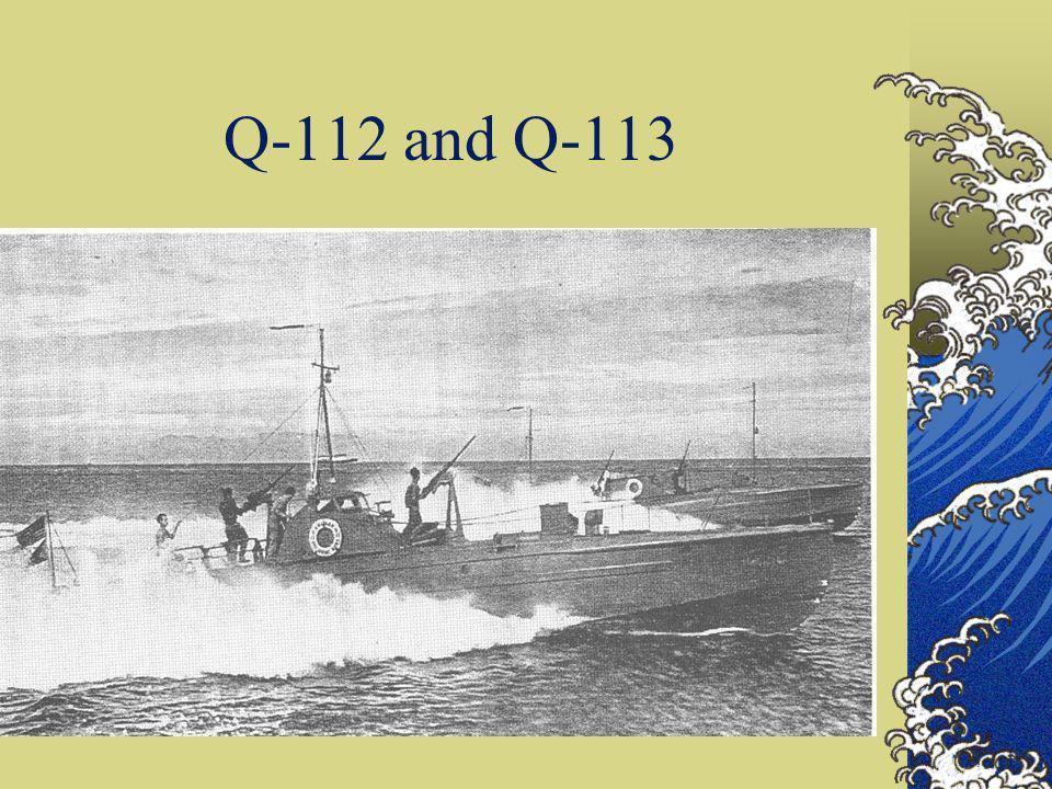 May 29,1941 - continued Q-111 is 65 ft long 15 ft wide with 3-12 cylinder 3,000 hp engines while Q-112 is 55 ft long 11 ft wide with 2-12 cyl 3,000 hp