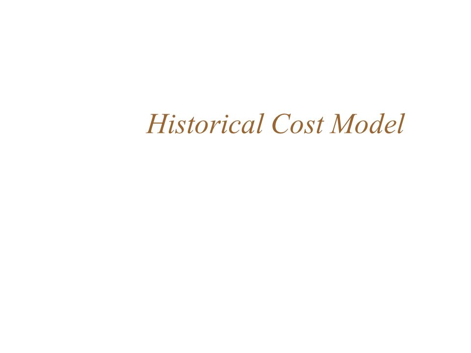 Historical Cost Model