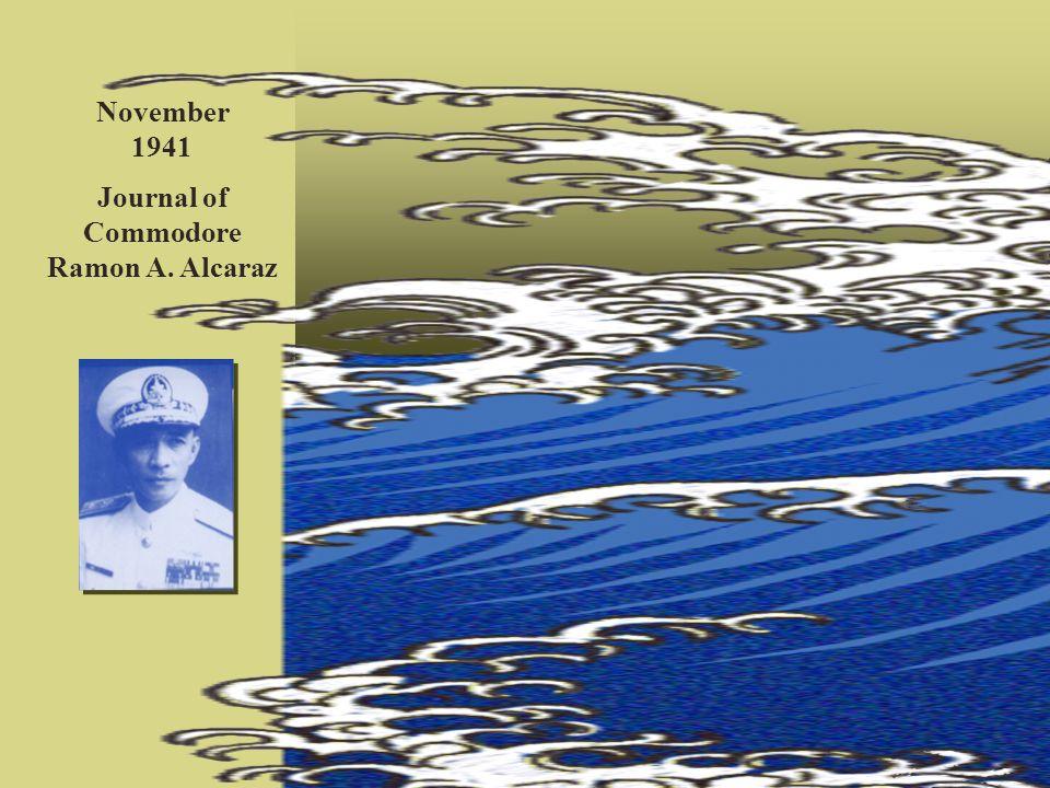 Journal of Commodore Ramon A. Alcaraz November 1941