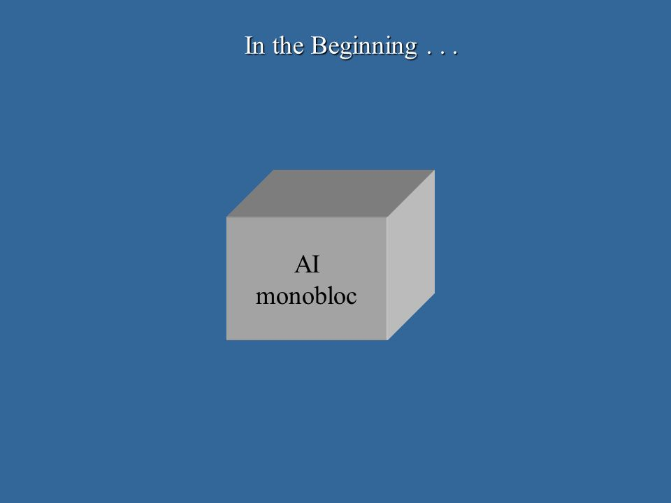 In the Beginning... AI monobloc