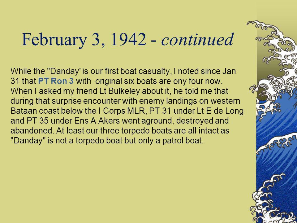 Lt John D Bulkeley Lt John D Bulkeley, Comdr PT Ron 3 with 6 Torpedo Boats.