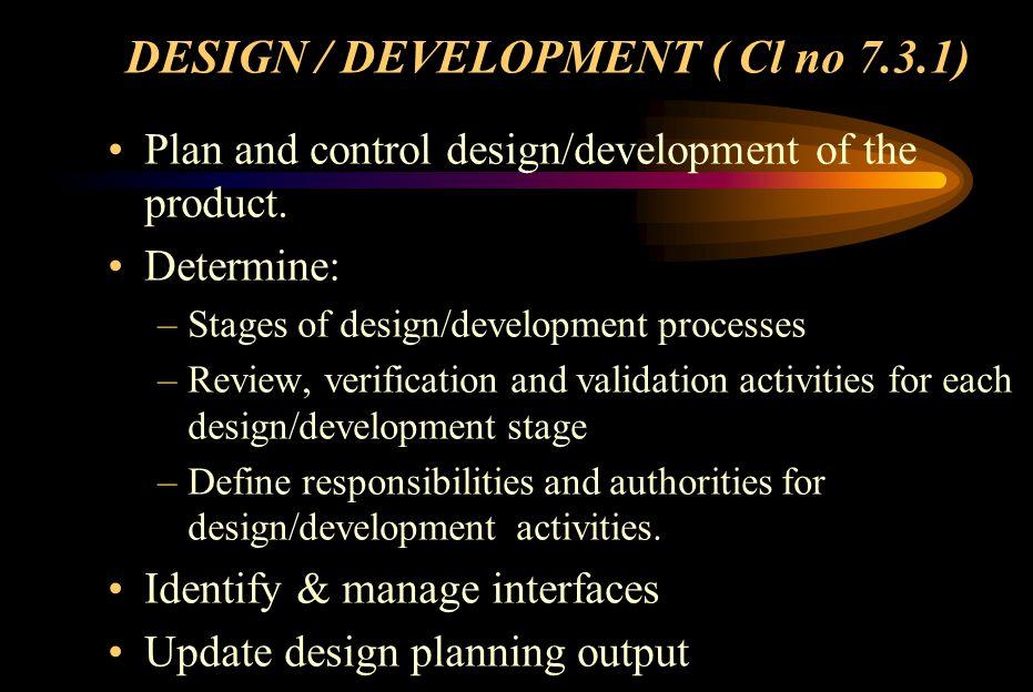 DESIGN PLANNING ACTIVITIES ActivityResp.PeriodRemarks 1.0Conceptual Design 2.0Block Diagram design 3.0Detail circuit diagram design 4.0 Design review at various stages 5.0 Prototype testing / Design verification 6.0Design validation