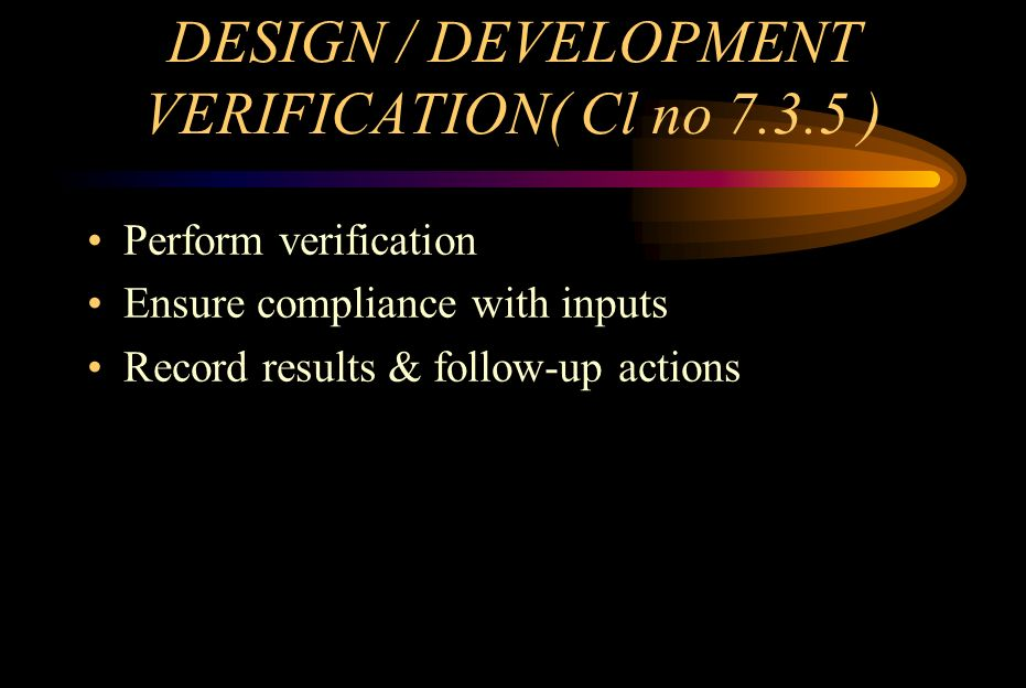 HOW DESIGN VERIFICATION CAN BE CONDUCTED .