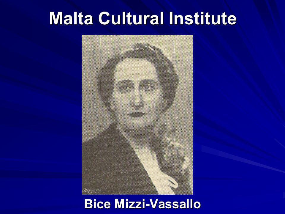 Malta Cultural Institute Bice Mizzi-Vassallo Bice Mizzi-Vassallo