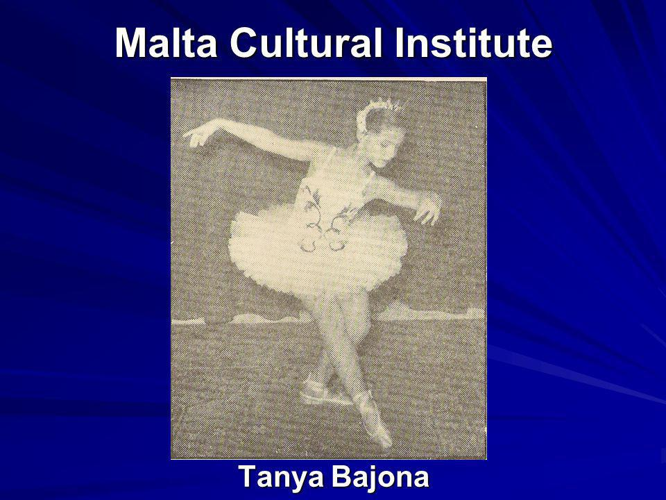 Malta Cultural Institute Tanya Bajona Tanya Bajona