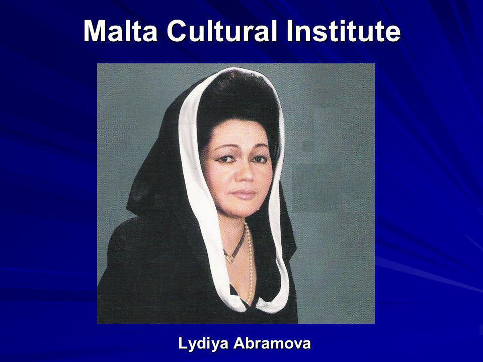 Malta Cultural Institute Lydiya Abramova Lydiya Abramova