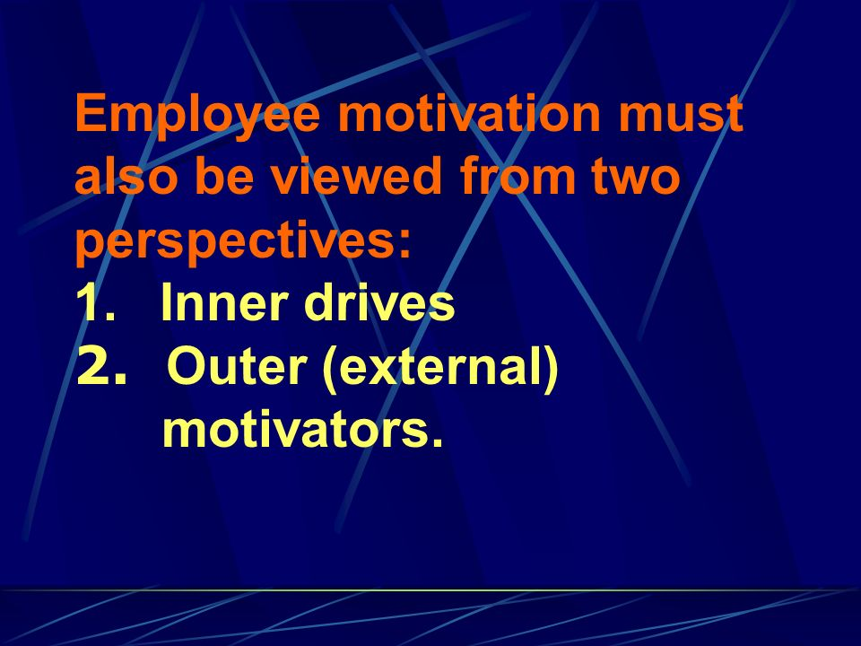 A person s inner drives push and propel him/her towards an employer a particular job, career, line of study, or other activity.