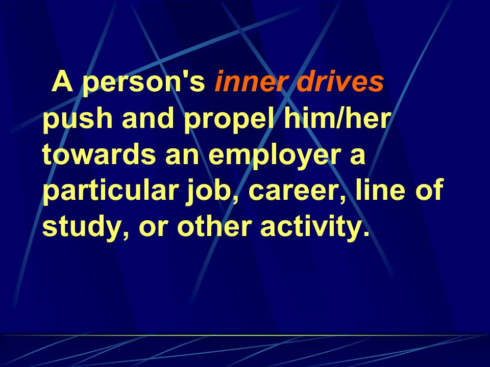 The outer (external) motivators are the mirror image the employer or outside world offers in response to the inner drives.