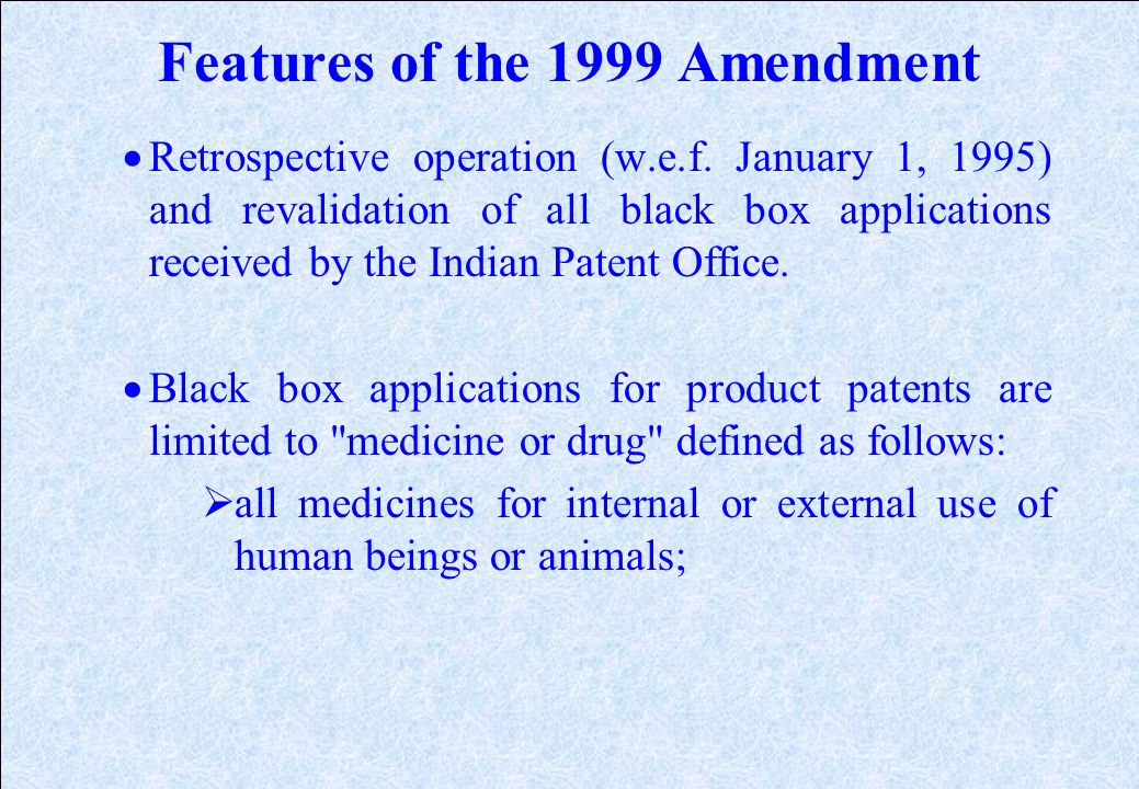 Features of TRIPs (Contd.) Member-nations may exclude from patentability: Diagnostic, surgical & therapeutic methods for treatment of humans or animal
