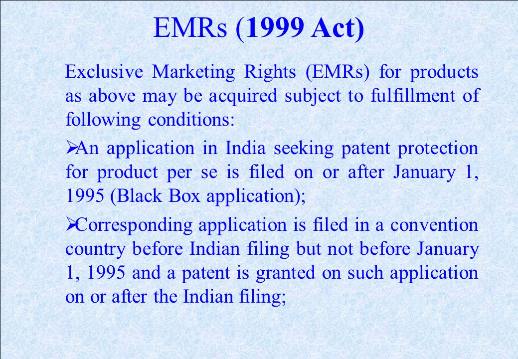 Features of 1999 Act (Contd.) Black box applications for product patents are limited to