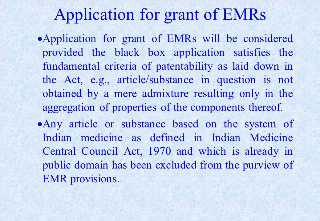 EMRs (1999 Act) (2) Exclusive Marketing Rights conditions (Contd.): Marketing approval has been granted in such convention country on or after the Ind