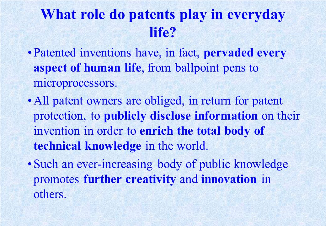 Why are patents necessary? Patents provide incentives to individuals by offering them recognition for their creativity and material reward for their m