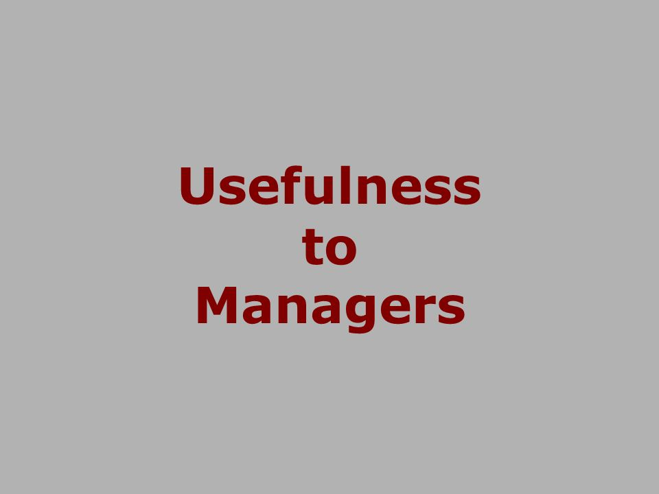 Usefulness to Managers