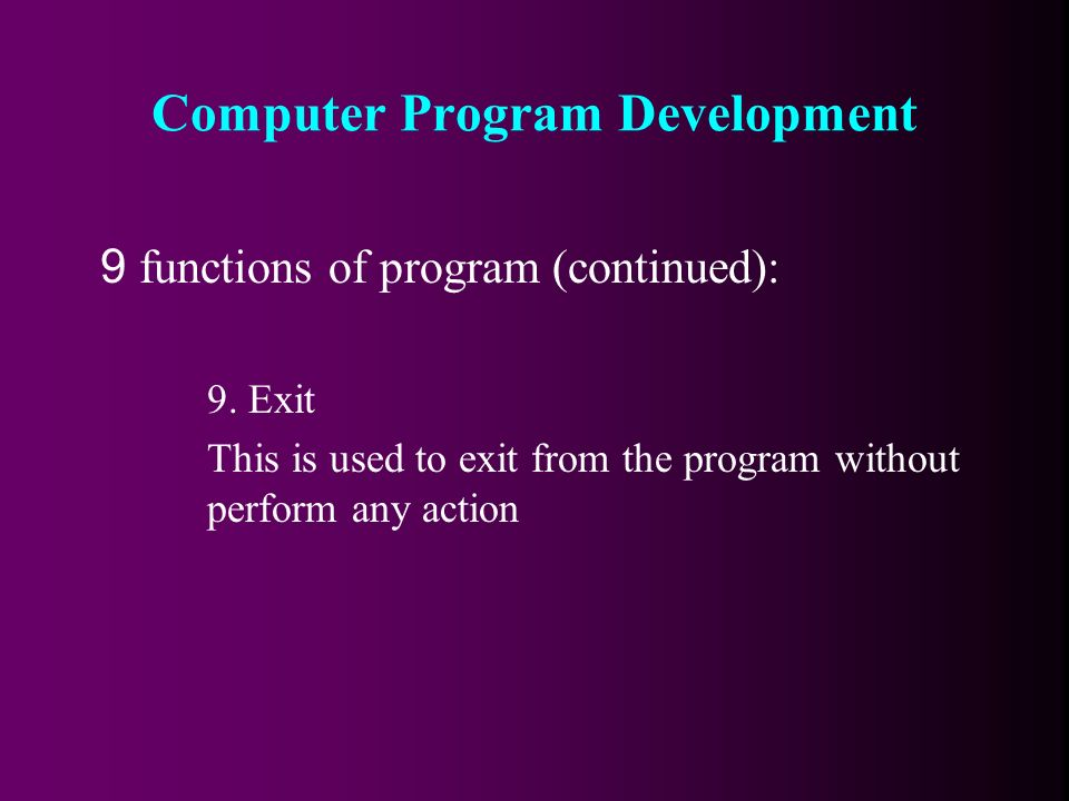 9 functions of program (continued): 9.
