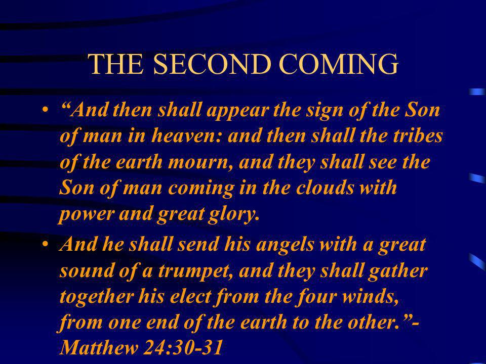 BIBLE STUDY THE SECOND COMING By:Vernon S. Peters