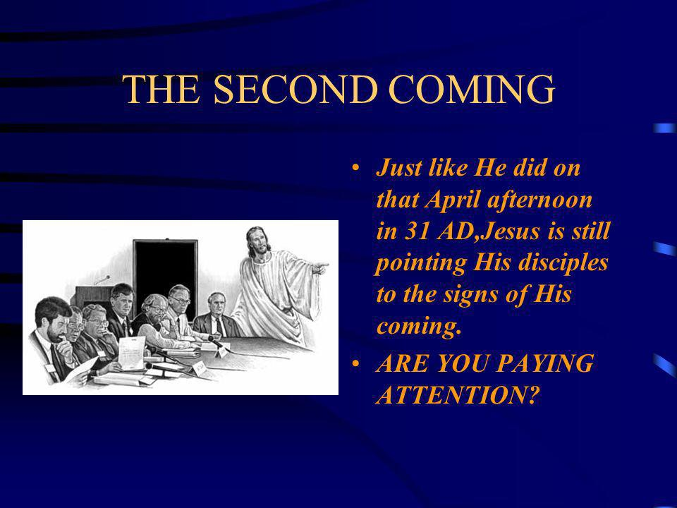 THE SECOND COMING Since the days of Cain and Able, crime and violence have plagued the planet…Jesus said that these events will get worse…culminating