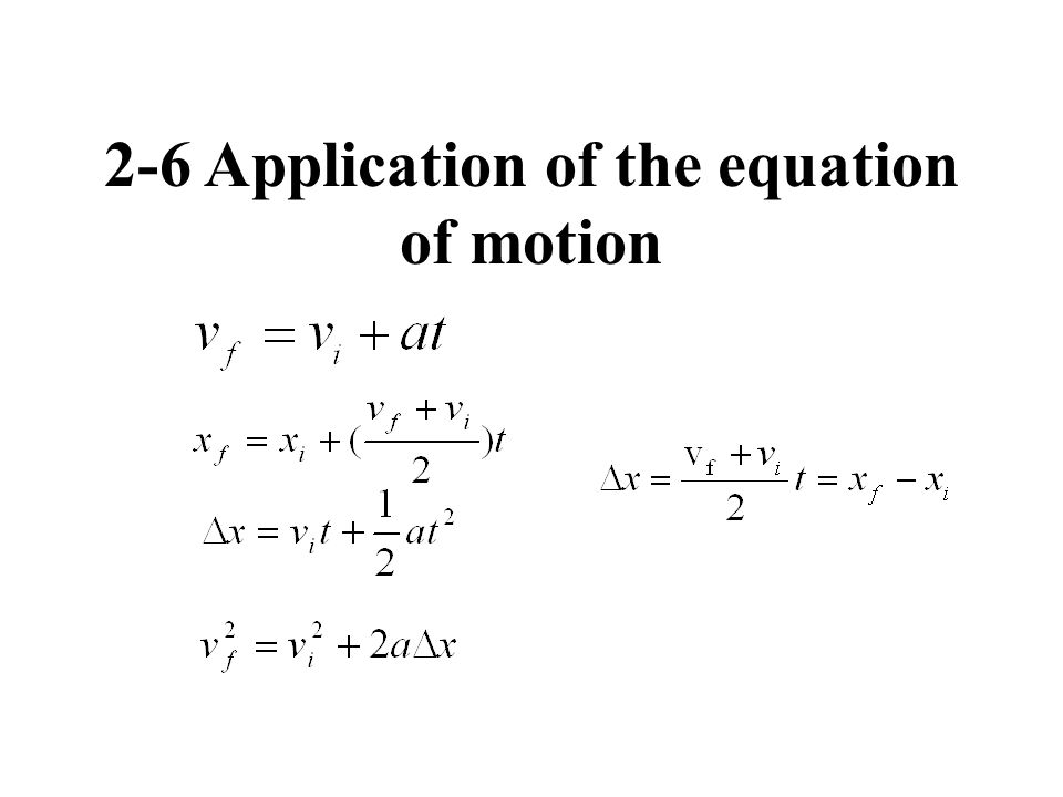 2-6 Application of the equation of motion