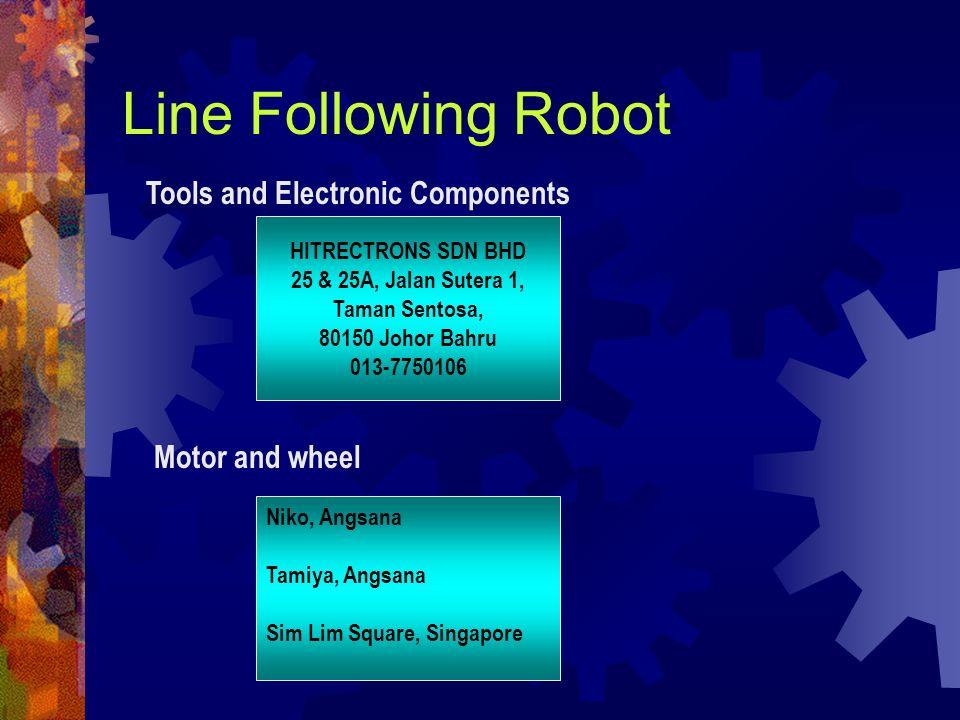HITRECTRONS SDN BHD 25 & 25A, Jalan Sutera 1, Taman Sentosa, 80150 Johor Bahru 013-7750106 Line Following Robot Tools and Electronic Components Motor