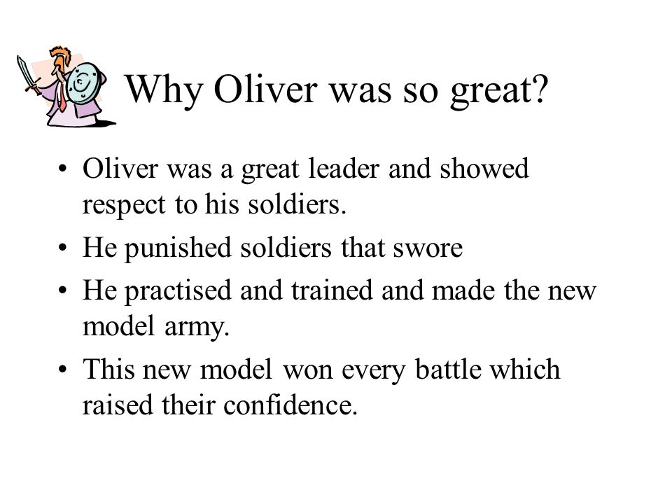 Oliver Cromwell was born on Huntingdon in 1599. He was puritan and was a farmer but this was all about to change.