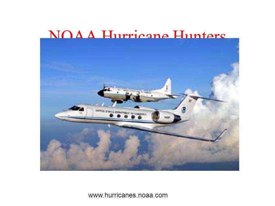NOAA Hurricane Hunters www.hurricanes.noaa.com