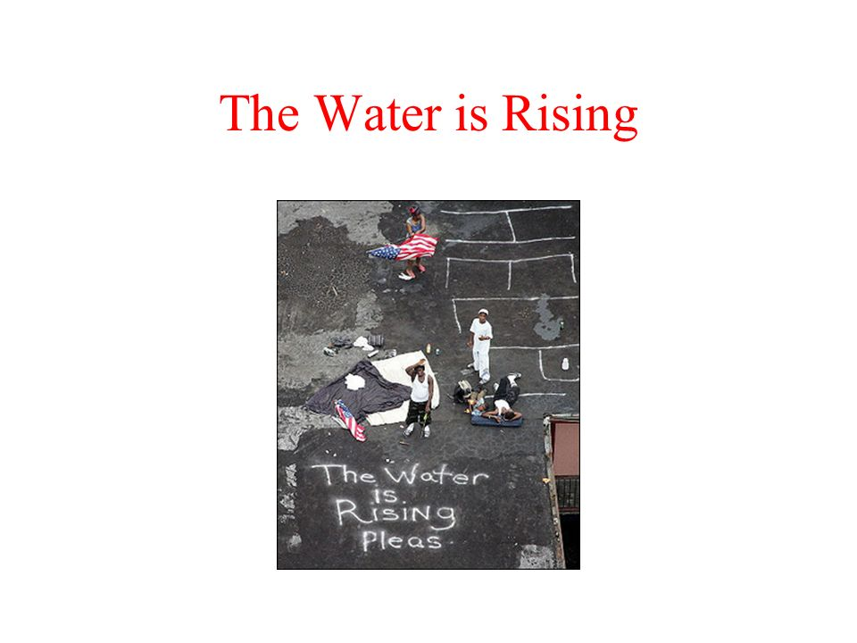 The Water is Rising