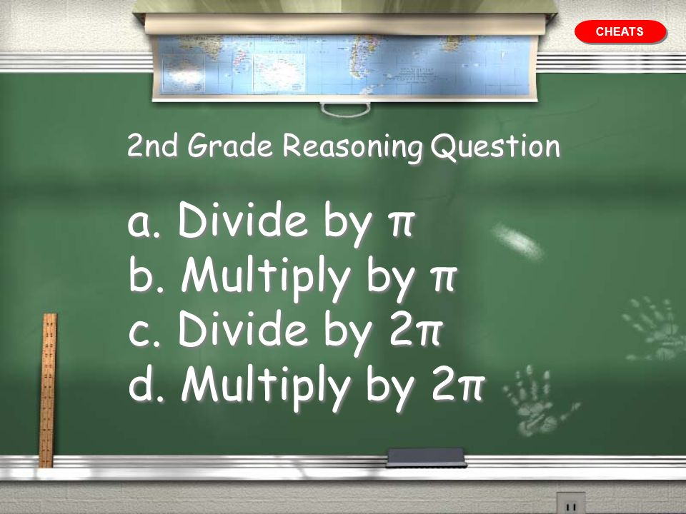 2nd Grade Reasoning Question If you know a circles circumference, how can you find its radius? (more)