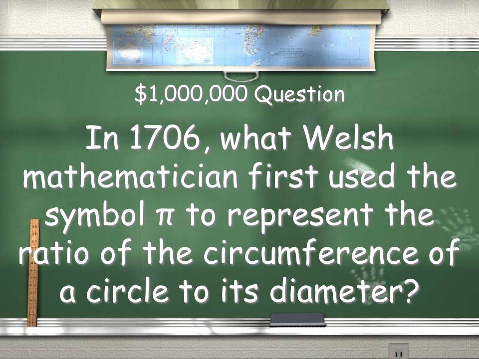 Million Dollar Question Topic MATHEMATICIANS