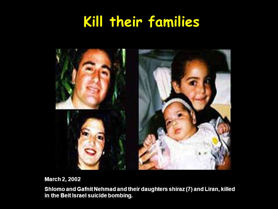 In their cars… March 5, 2002 Deborah Friedman, 54, was killed in a shooting attack on the Tunnel Road