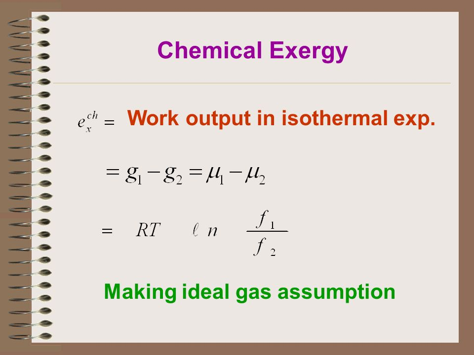 Chemical Exergy Work output in isothermal exp. Making ideal gas assumption
