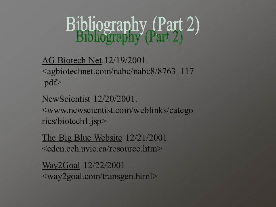 AG Biotech Net.12/19/2001. NewScientist 12/20/2001.