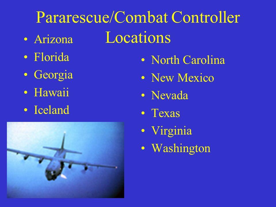 Pararescue/Combat Controller Locations Arizona Florida Georgia Hawaii Iceland North Carolina New Mexico Nevada Texas Virginia Washington