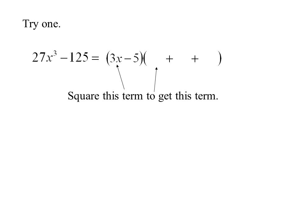 Try one. Multiply 3x an 5 to get this term.