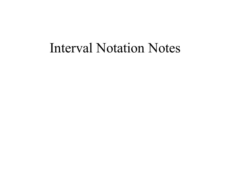 The solution set of an inequality can be described by using interval notation.