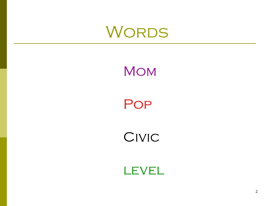 2 Words Mom Pop Civic level