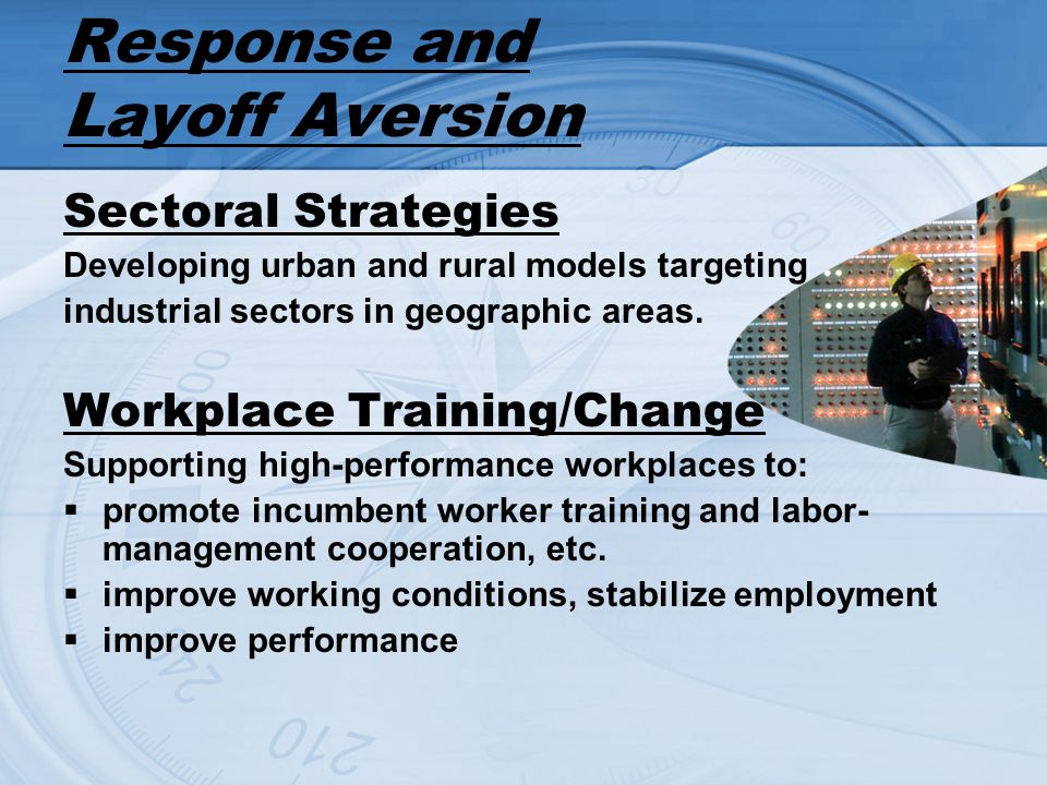 Sectoral Strategies Developing urban and rural models targeting industrial sectors in geographic areas.