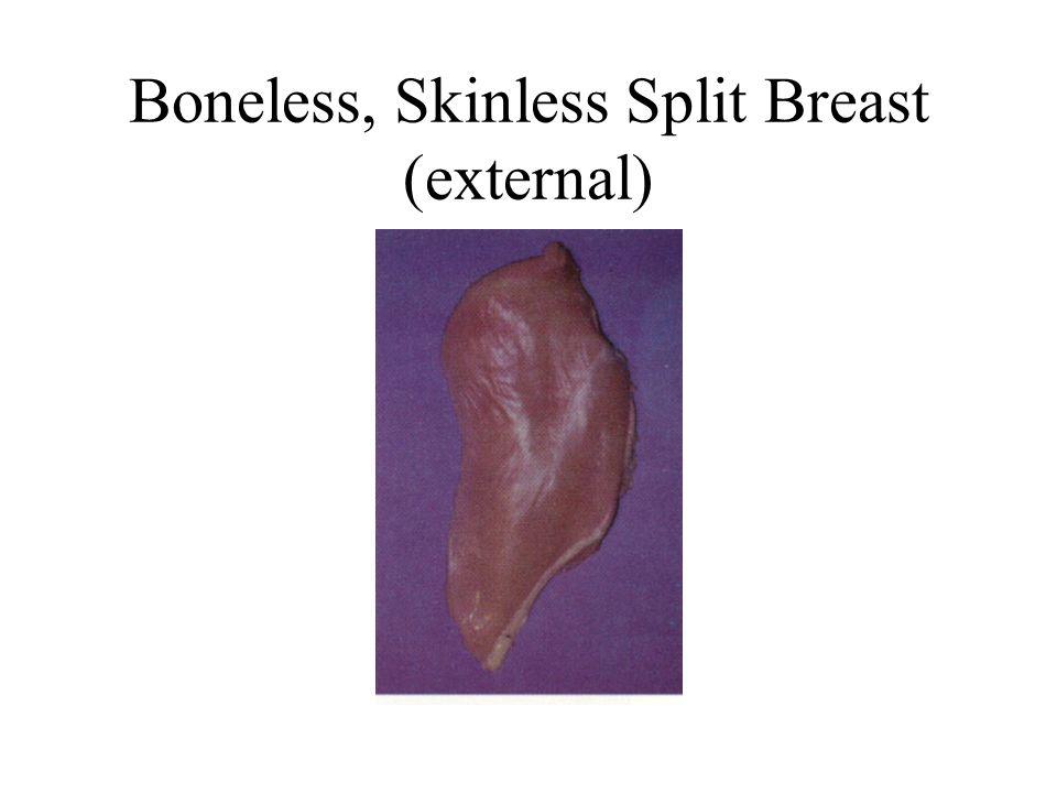 Boneless, Skinless Split Breast (external)